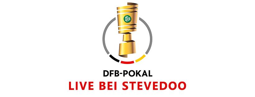 DFB Pokal live bei Stevedoo